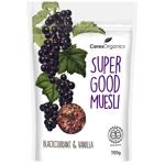 Ceres Organics Blackcurrant & Vanilla Super Good Muesli 700g